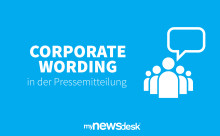 Corporate Wording in der Pressemitteilung