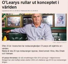 O'Learys Rullar ut konceptet i världen