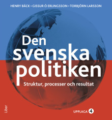 Den svenska politiken - Struktur, processer och resultat