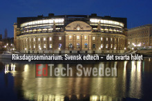 Pressinbjudan: Fullsatt riksdagsseminarium om svensk edtech - det svarta hålet