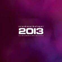 Scenkonstbolaget verksamhetsberättelse 2013