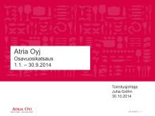 Atria Oyj:n osavuosikatsaus 1.1.-30.9.2014 esitys