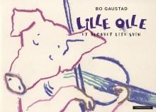 Bo Gaustad med ellevill bildebok om et begavet svin: Lille Olle