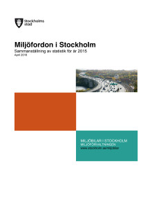 Stockholm Stad, miljöklassade fordon, Årsrapport_2015