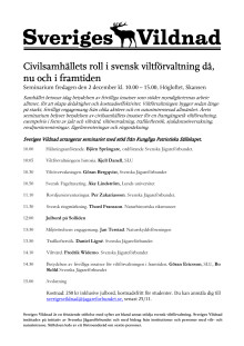 Civilsamhällets roll i svensk viltförvaltning då, nu och i framtiden.