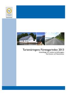 Turistnäringens Företagarindex 2013 från Rese- och Turistnäringen i Sverige