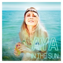 "AYA hitter med ny single ""In the Sun"""