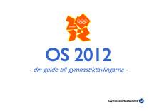 OS 2012 - Guide till Gymnastiktävlingarna
