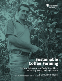Sustainable Coffee Farming - Improving Income and Social Conditions Protecting Water, Soil and Forests