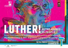 """Stiftelsen Lutherska minnesmärken presenterar 2017 års nationella särskilda utställning """"Luther! 95 Schätze – 95 Menschen"""""""