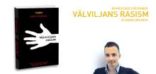 """Release av boken: """"Välviljans rasism"""""""