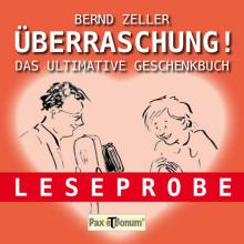 """Pax et Bonum Verlag Berlin Leseprobe: """"Überraschung!""""- Das ultimative Geschenkbuch"""