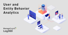 ManageEngine introducerar User and Entity Behavior Analytics i sin SIEM-lösning