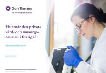 Hur mår den privata vård- och omsorgsmarknaden i Sverige 2019?