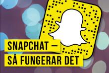 Snapchat – Hur fungerar det och vem använder det?