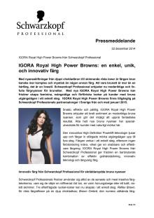IGORA Royal High Power Browns: en enkel, unik och innovativ färg