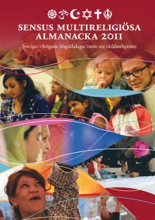 Lansering Sensus multireligiösa almanacka 2011 – med kunskap kan vi bemöta varandra med respekt