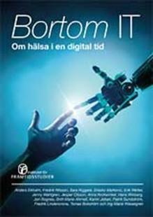 Vad hindrar digitaliseringen av vården? Ny rapport med visioner och stoppklossar