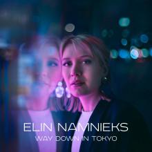 """Elin Namnieks släpper singeln """"Way Down in Tokyo"""""""