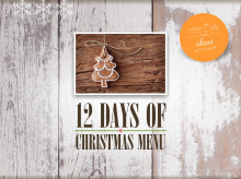 On the first day of Christmas my true love sent to me… twelve delicious recipes!