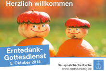 Erntedank 2014: Gott sei Dank!