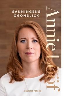 Ny bok: Sanningens ögonblick av Annie Lööf
