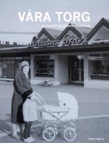 Ny utgåva av boken om vår torghistoria