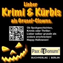 Lieber Krimi & Kürbis als Grusel-Clowns. Ob Spukgeschichten, Krimis oder Thriller: Lieber selber gruseln als andere erschrecken! Happy Halloween!