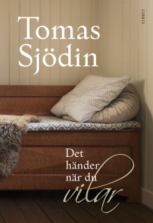 Det händer när du vilar – ny bok av Tomas Sjödin