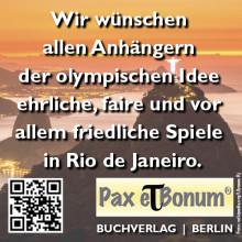 Lasset die Spiele beginnen! Olympischen Spiele 2016 - Pax et Bonum