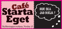 Turné Café Starta Eget, 20 april i Bollnäs