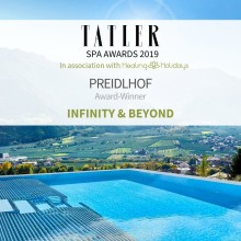 """Tatler Spa-Award 2019"" – Der Preidlhof als bestes Spa-Resort in der Kategorie ""Infinity & Beyond"""