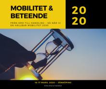 Anmäl dig nu och säkra din plats till Mobilitet & Beteende 2020!