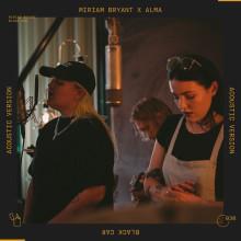 Miriam Bryant teamar upp med Alma på den akustiska versionen av Black Car
