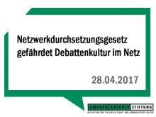 Netzwerkdurchsetzungsgesetz gefährdet Debattenkultur im Netz - Amadeu Antonio Stiftung lehnt Entwurf ab und fordert runden Tisch