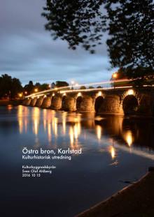 Östra bron, Karlstad - Kulturhistorisk utredning