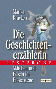 """Pax et Bonum Verlag Berlin Leseprobe Buch: """"Die Geschichtenerzählerin"""""""