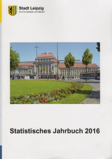 Leipzig in Zahlen und Fakten - Statistisches Jahrbuch 2016 im Druck erschienen