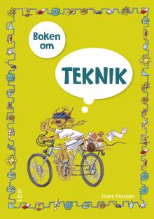 Boken om teknik – ett grundläromedel för åk 4-6 av Hans Persson