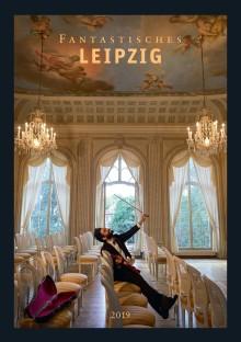 Fantastisches Leipzig 2019: Fotokalender zeigt Leipzig mit eigenwillig charmanten Motiven