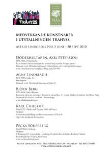 Medverkande konstnärer i utställningen Trähyss, Astrid Lindgrens Näs