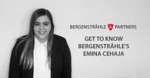 Get to know Bergenstråhle's Emina Cehaja