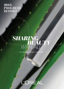 Sharing Beauty With All - L'Oréal koncernens strategi for bæredygtighed - 2015 resultater