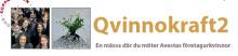 Nu laddar kvinnorna för Qvinnokraft2-mässan i Koppardalen