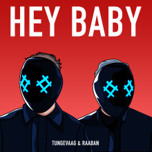 """Tungevaag & Raaban släpper nya smashen """"Hey Baby"""""""