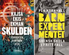 """Pocketnyheter från Leopard förlag: """"Skulden"""" om eurokrisen i Aten och """"Barnexperimentet"""" om svensk skola i fritt fall"""