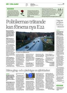 Politikernas trätande kan försena nya E 22
