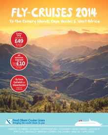 Fly straight to the sun to the Canary Islands, Cape Verdes and West Africa with Fred. Olsen Cruise Lines this winter