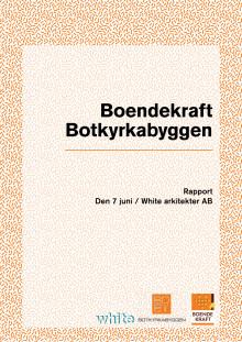 Rapport om Boendekraft av White Arkitekter