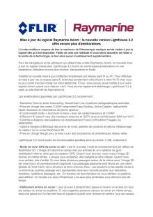 Raymarine: Mise à jour du logiciel Raymarine Axiom : la nouvelle version LightHouse 3.2 offre encore plus d'améliorations